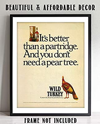 "Wild Turkey Bourbon Vintage Sign-""Better Than Partridge""-Humorous Wall Art Poster- 8 x 10""- Sign Print- Ready to Frame. Must Have For Wild Turkey Lovers. Perfect Addition To Man Cave-Dorm-Bar-Garage."