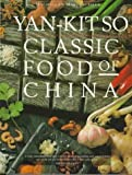 img - for Classic Food of China by Yan-Kit So (1997-04-03) book / textbook / text book