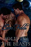 Sold to the Beasts (Captive Brides Book 4)
