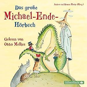 Das große Michael-Ende-Hörbuch Audiobook