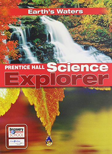 SCIENCE EXPLORER EARTHS WATERS STUDENT EDITION 2007