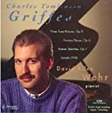 Image of David Allen Wehr Plays Charles Tomlinson Griffes