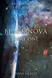 Black Nova: Part 1 (Far From Home Book 20)