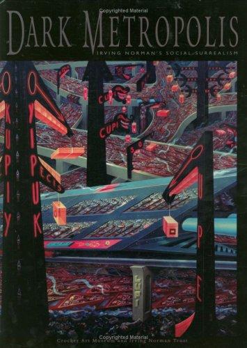 Dark Metropolis: Irving Norman's Social Surrealism