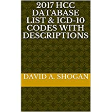 2017 HCC DATABASE List & ICD-10 Codes With Descriptions
