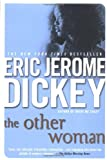 The Other Woman, Eric Jerome Dickey, 0451211936
