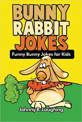 Bunny Rabbit Jokes Funny Bunny Jokes For Kids Animal Jokes