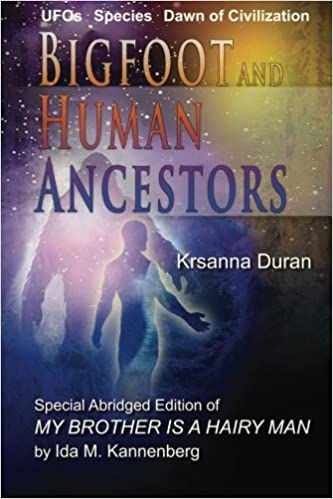 Bigfoot and Human Ancestors: UFOs, Species and Dawn of Civilization