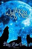 Wolf Kiss, Haley Griffin, 149228663X