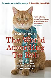 The World According to Bob: The further adventures of one man and his street-wise cat