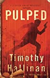 img - for Pulped: A Simeon Grist Mystery (Simeon Grist Mysteries) (Volume 7) book / textbook / text book