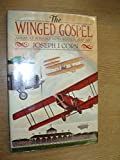 The Winged Gospel: America's Romance with Aviation, 1900-1950