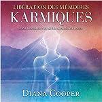 Libération des mémoires karmiques : Enseignement et méditations guidées | Diana Cooper