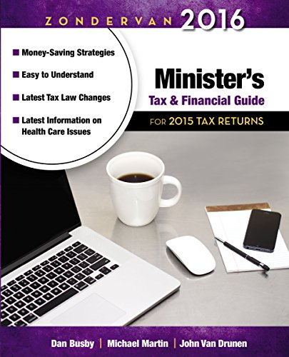 Zondervan 2016 Minister's Tax And Financial Guide: For 2015 Tax Returns (Zondervan Minister's Tax And Financial Guide)