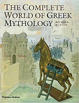 the complete world of greek mythology by richard buxton pdf