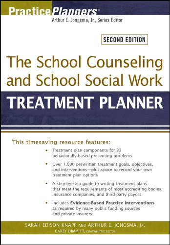 The School Counseling and School Social Work Treatment Planner (PracticePlanners)