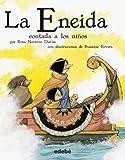 La Eneida contada a los niños (versión escolar en rústica) (Biblioteca Escolar Clásicos contados a los niños)