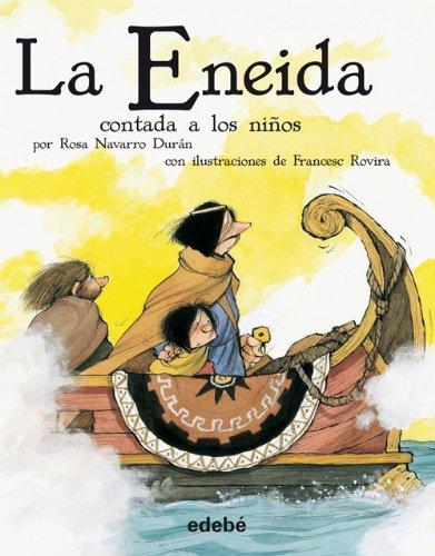 ENEIDA, LA. CONTADA A LOS NI¥OS (2011) EDEBE
