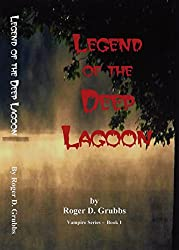 Legend of the Deep Lagoon (Vampire Series Book 1)