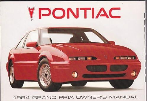 1994 pontiac grand prix owners manual pontiac amazon com books rh amazon com 1997 Pontiac Grand Prix 1996 Pontiac Grand Prix