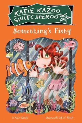 Something's Fishy (Turtleback School & Library Binding Edition) (Katie Kazoo, Switcheroo (Pb)) ebook