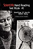 Scientific Hand Reading Text Book #1, Irma Denagy, 1436351510