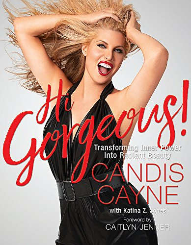Hi Gorgeous!: Transforming Inner Power into Radiant Beauty -