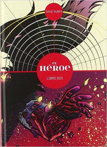 El héroe 2 (Sillón Orejero): Amazon.es: David Rubín: Libros