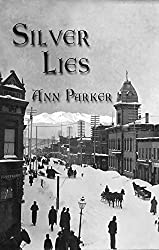 Silver Lies (Silver Rush Mysteries)