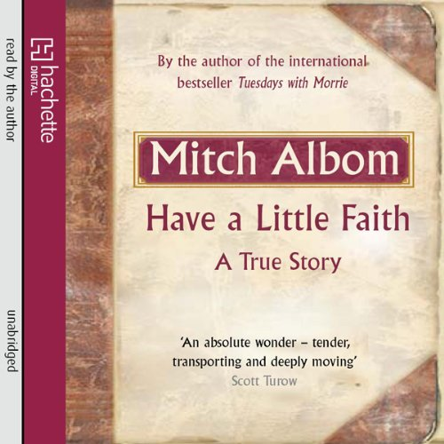 Have a Little Faith: A True Story Audiobook [Free Download by Trial] thumbnail