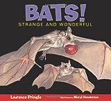 Bats!, Laurence Pringle, 1590787811