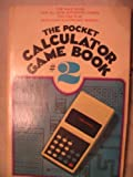 The Pocket Calculator Game Book #2, Edwin Schlossberg and John Brockman, 0688082343