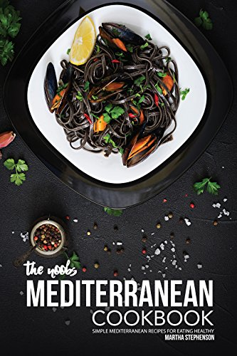 Noobs Mediterranean Cookbook Recipes Healthy ebook