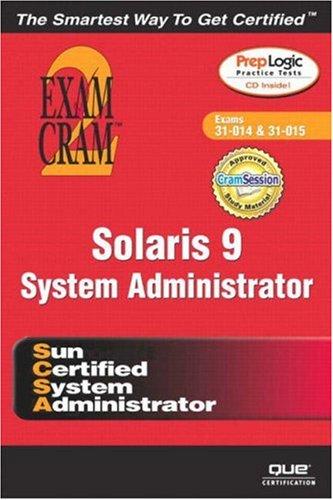 Solaris 9 System Administrator Exam Cram 2 (Exam Cram 310-014, Exam Cram 310-015-cover