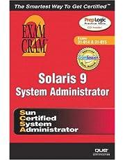Solaris 9 System Administration Exam Cram 2 (Exam Cram CX-310-014 & CX310-015)