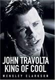John Travolta: King of Cool