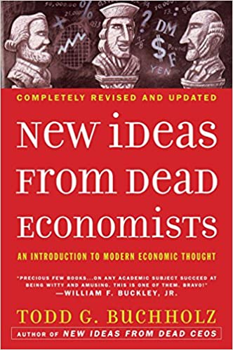 New Ideas from Dead Economists: An Introduction to Modern Economic