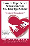 How to Cope Better When Someone You Love Has Cancer, William Penzer, 098350170X
