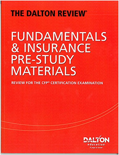 Download The Dalton Review® Fundamentals & Insurance Pre-study Materials: Review for the CFP® Certification Examination Pdf