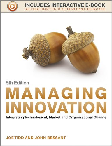 Managing Innovation: Integrating Technological Market and Organizational Change