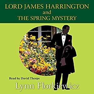 Lord James Harrington and the Spring Mystery Audiobook