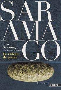 Le Radeau de pierre par Saramago
