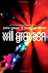 [Will Grayson, Will Grayson[ WILL GRAYSON, WILL GRAYSON ] By Green, John ( Author )Apr-06-2010 Hardcover