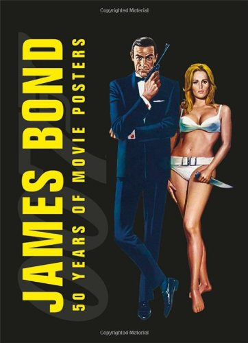 - James Bond: 50 Years of Movie Posters