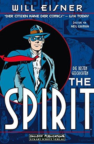 The Spirit: Die besten Geschichten Taschenbuch – 1. Januar 2009 Will Eisner Eckart Schott Salleck Publications 3899082850