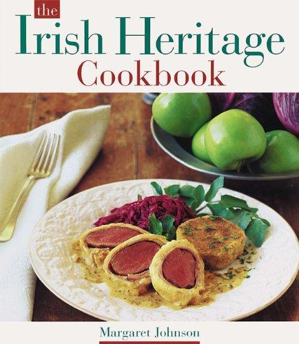 The Irish Heritage Cookbook by Margaret Johnson