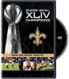 NFL Super Bowl XLIV: New Orleans Saints Champions