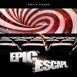 Epic Escape Audiobook
