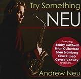 Neu, Andrew Try Something Neu Other Swing