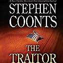 The Traitor Hörbuch von Stephen Coonts Gesprochen von: Dennis Boutsikaris